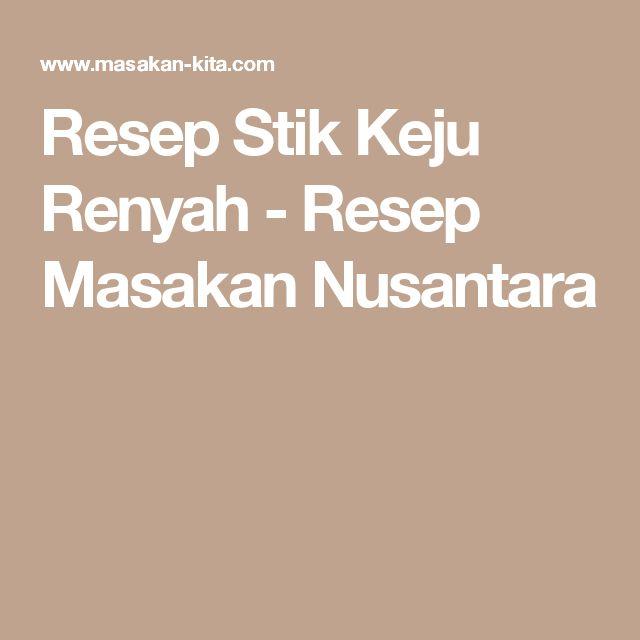Resep Stik Keju Renyah - Resep Masakan Nusantara