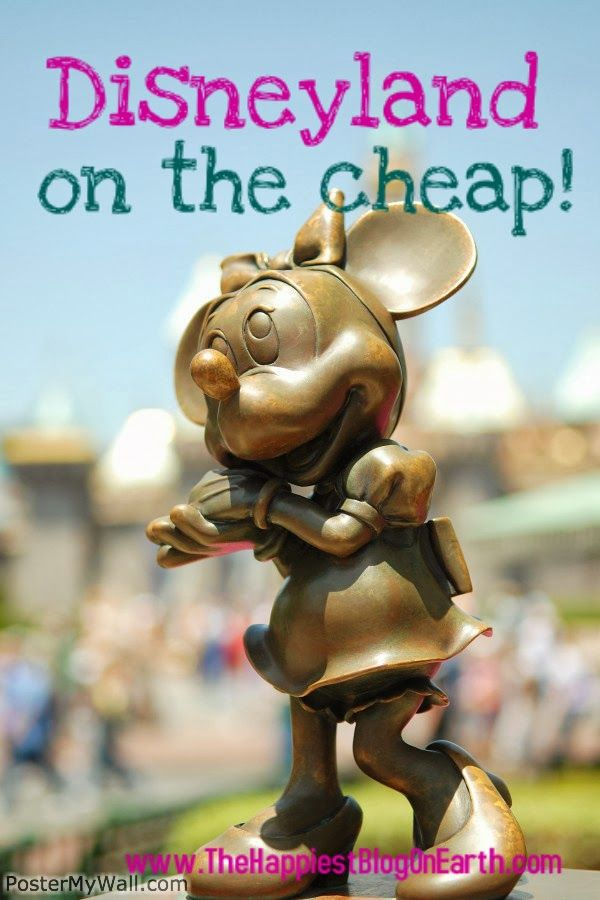 The Happiest Blog on Earth: Disneyland on The Cheap