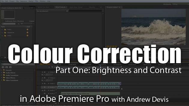 Color Correction 1: Brightness & Contrast : Adobe Premiere Pro Tutorial