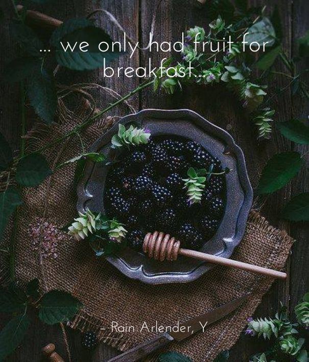 Fruit breakfast healthy ebook kindle quote Y Rain Arlender http://syllabux.hu/books/y?id=164