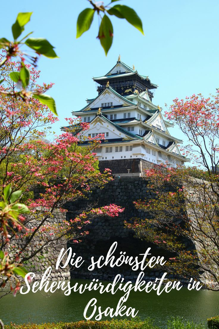 Die schönsten Sehenswürdigkeiten in Osaka, Japan