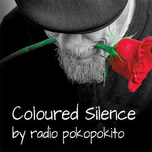 "Check out ""Coloured Silence"" by radio poko pokito on Mixcloud"