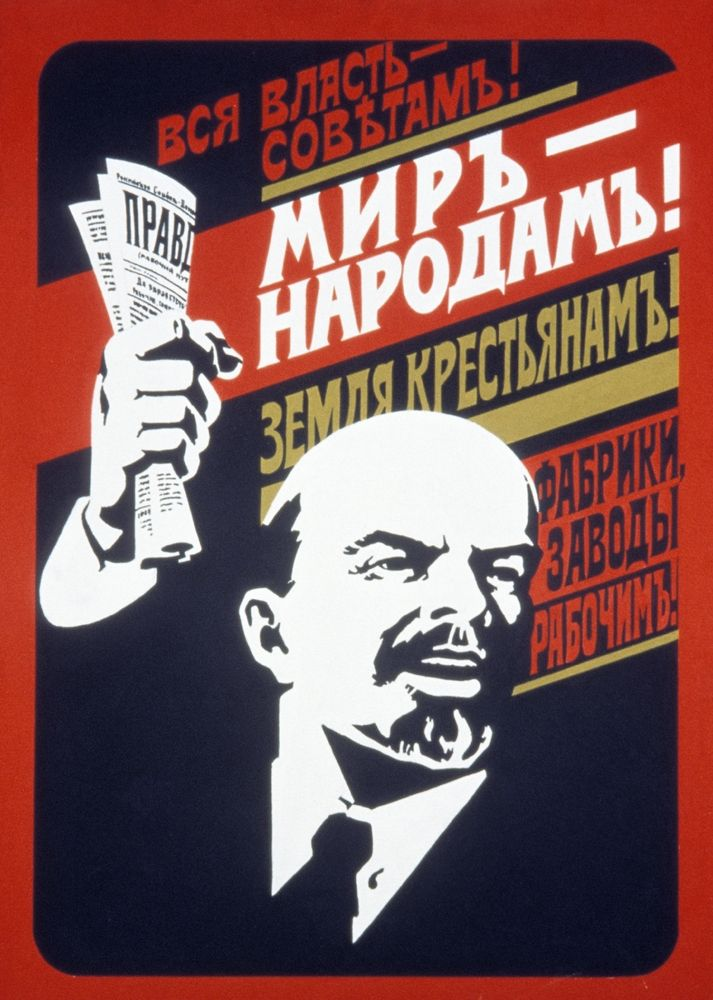 """1920's poster. """"All power to the Soviets. Peace to the People. Land to the peasants."""""""