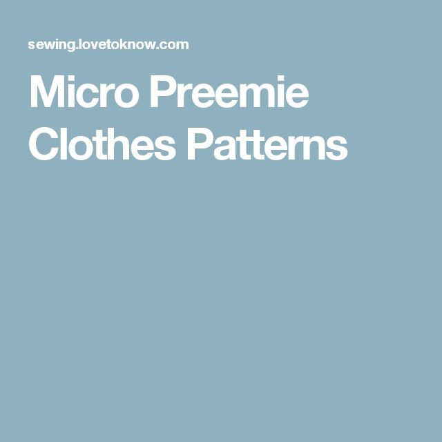 Micro Preemie Clothes Patterns