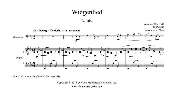 Brahms : Wiegenlied, Op. 49, No. 4 - Lullaby - Cello www.sheetmusic2print.com/Brahms/Cello/Wiegenlied-49-4.aspx