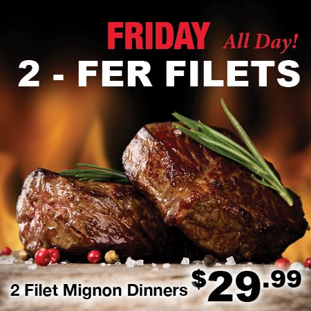 Sioux City Steakhouse has an amazing, yummy deal all day on Fridays!