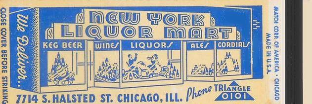 MATCHBOOK - CHICAGO - NEW YORK LIQUOR MART - 7714 S HALSTED
