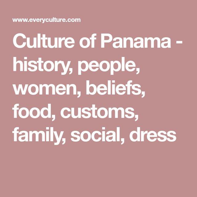 Culture of Panama - history, people, women, beliefs, food, customs, family, social, dress