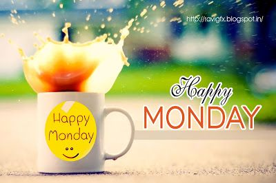 Happy Monday IMAGES Beautiful happy monday Messages Wishes Quotes images Pictures