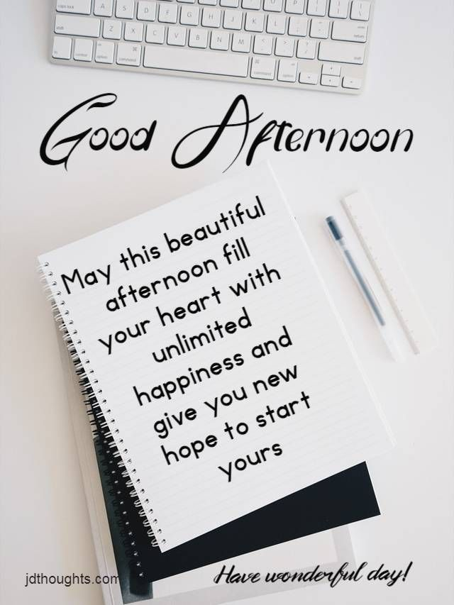 Download For Free Lots Of Beautiful Pictures For Facebook And Whatsapp About Good Afternoon Share These Afternoon Quotes Good Afternoon Quotes Good Afternoon