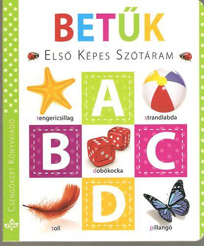 Első képes szótáram – Betűk, gyermek- és ifjúsági könyvek, könyvrendelés, olcsó könyvek, könyvesbolt