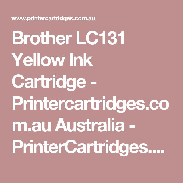 Brother LC131 Yellow Ink Cartridge - Printercartridges.com.au Australia - PrinterCartridges.com.au