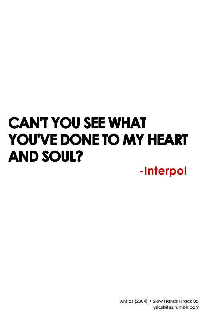 Slow Hands #Interpol #Lyrics #LyricsBites