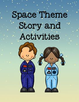 Space Theme is a combination of activities to begin at circle time and move beyond.