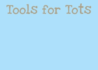 Learning tools for Tots