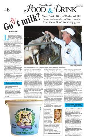 David Bice of Redwood Hill Farm,  USA ambassador of foods made from the milk of frolicking goats   #goatvet
