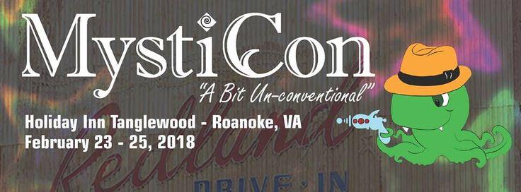 MystiCon 2018  Feb 23, 2018 - Feb 25, 2018 ·   Holiday Inn Tanglewood - Roanoke