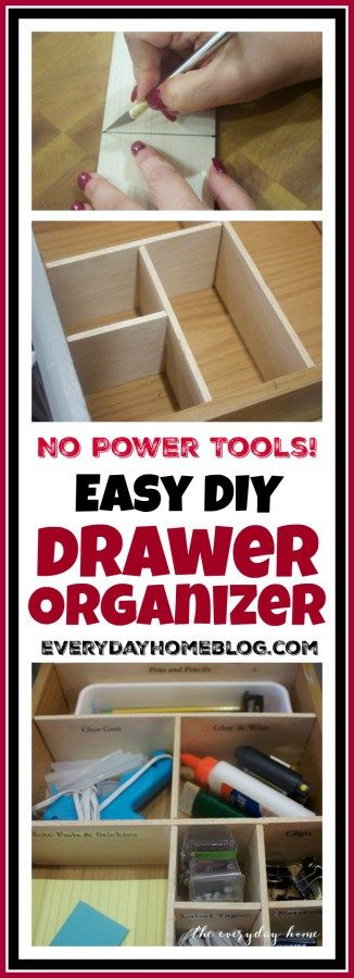 DIY Drawer Organizer - NO POWER TOOLS NEEDED! | The Everyday Home Blog | www.everydayhomeblog.com