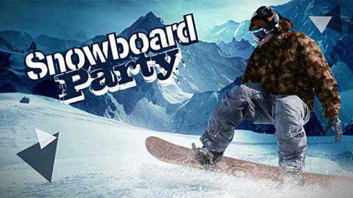 Snowboard Party Hack