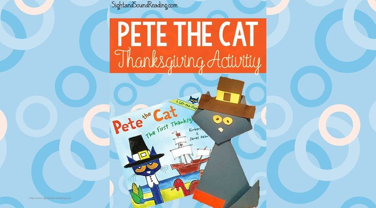 Pete the Cat Thanksgiving Activity Thanksgiving Activity inspired by Pete the Cat! Cute Pete the Cat Thanksgiving Activity to go along with his First Thanksgiving book.