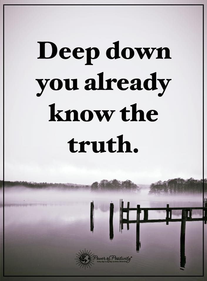 Deep Truth Quotes: 1000+ Ideas About Deep Down On Pinterest