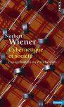 Cybernétique et société - Norbert Wiener, Ronan Le Roux    « La thèse de ce livre est que la société ne peut être comprise que par une étude des messages et des dispositifs de communication qu'elle contient. »