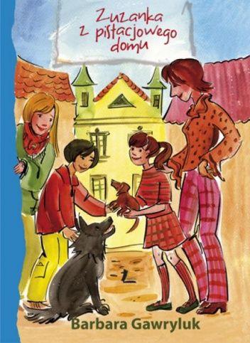 """Brabara Gawryluk, Zuzanka z pistacjowego domu, Literatura, 2009. """"Mam na imię Zuzanka, mam 8 lat i z moją głową wszystko w porządku. Lubię ten familijny bałagan, nawet jeśli daje mi w kość. I jeszcze tylko marzę o psie, żeby mu czasem tę kość rzucić :)"""""""