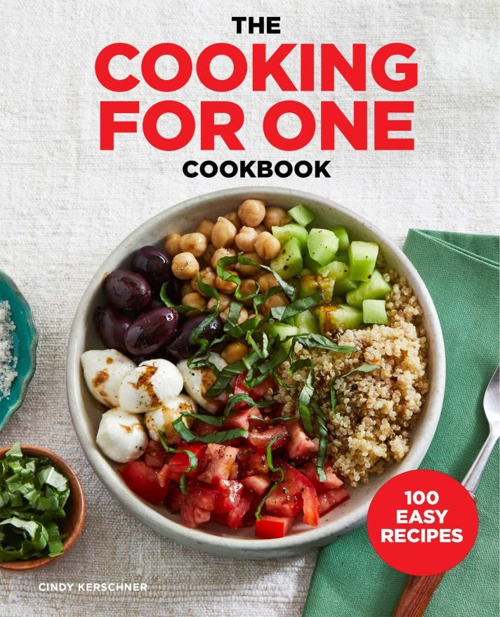 The Best Cooking For One Cookbooks For Tasty Single Serving Meals Easy Meals Cooking For One Cookbook Cooking For One