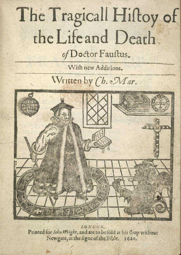 In Engeland werd het Faust verhaal bewerkt door Christopher Marlowe in 1594 (als boek in 1604)