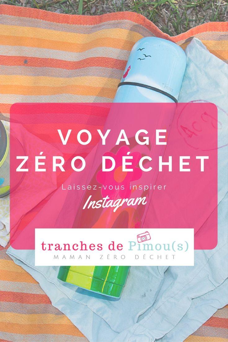 Inspiration pour voyager zéro déchet / Inspiration for a zero waste travel.