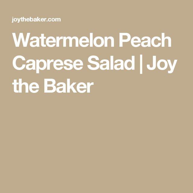 Watermelon Peach Caprese Salad | Joy the Baker