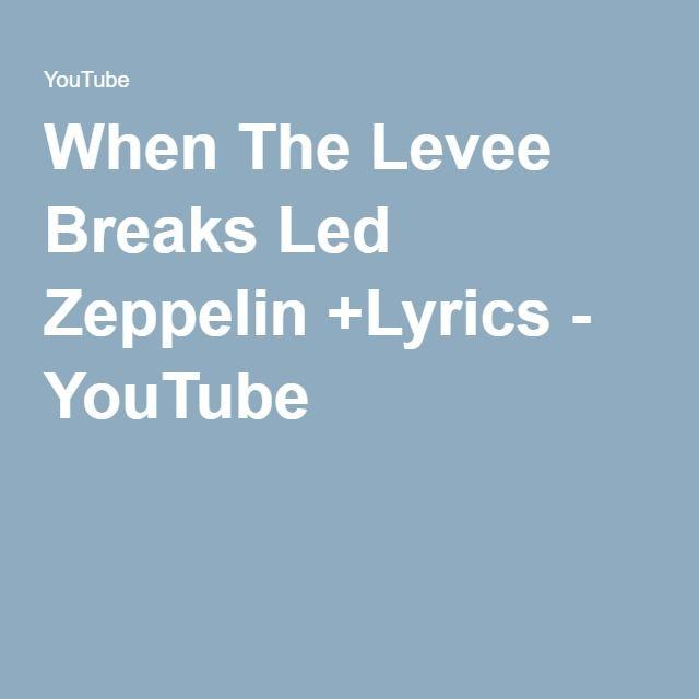 When The Levee Breaks Led Zeppelin +Lyrics - YouTube