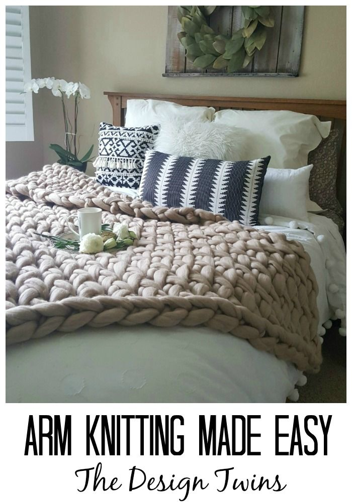 Arm Knitting Made Easy - How I arm knit this blanket with zero knitting experience, where to buy the best yarn, and all the info you need to know to make this blanket in less than 3 hours!