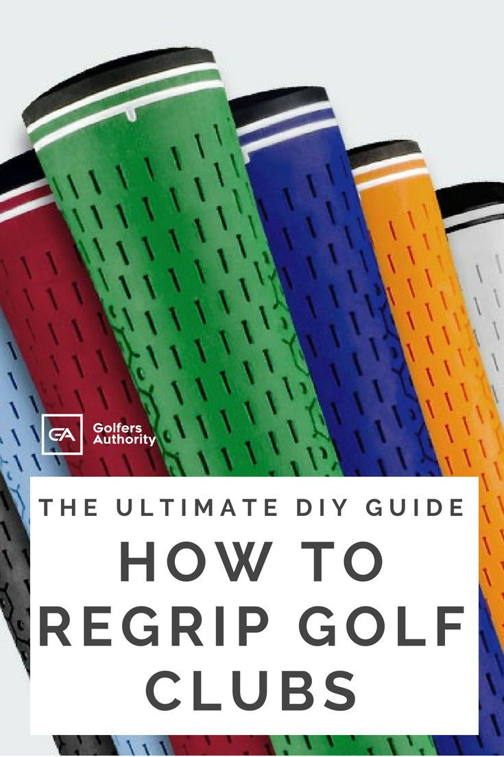 How To Regrip Golf Clubs In Less Than 5 Minutes Infographic Golf Grip Golf Clubs Golf