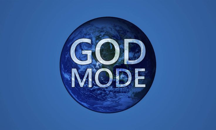 How To Activate 'God Mode' On Windows 7, 8 and 10