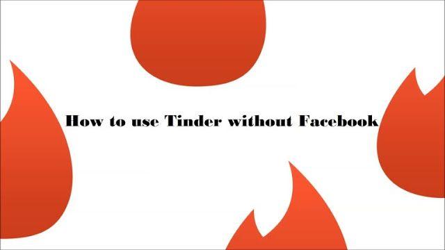 Tinder Without Facebook Guide Online