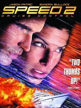 Speed 2 Cruise Control ~ Sandra Bullock, Willem Dafoe, Jason Patric, Enrique Murciano.