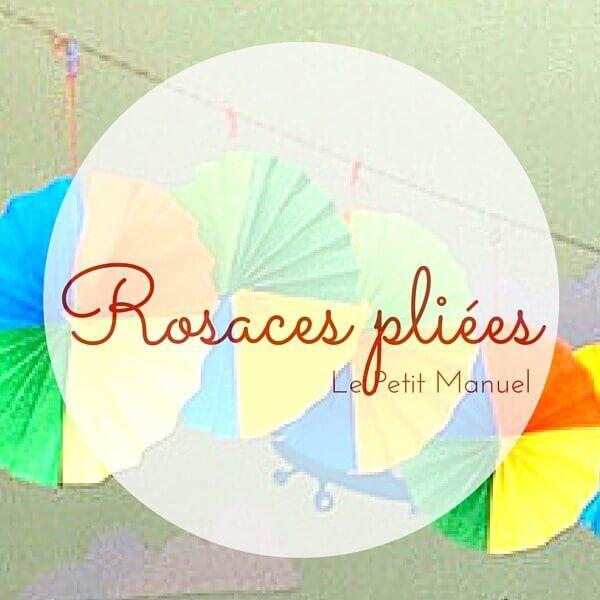 Rosaces pliées @ Le Petit Manuel