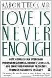 Love Is Never Enough: How Couples Can Overcome Misunderstanding:Amazon:Kindle Store