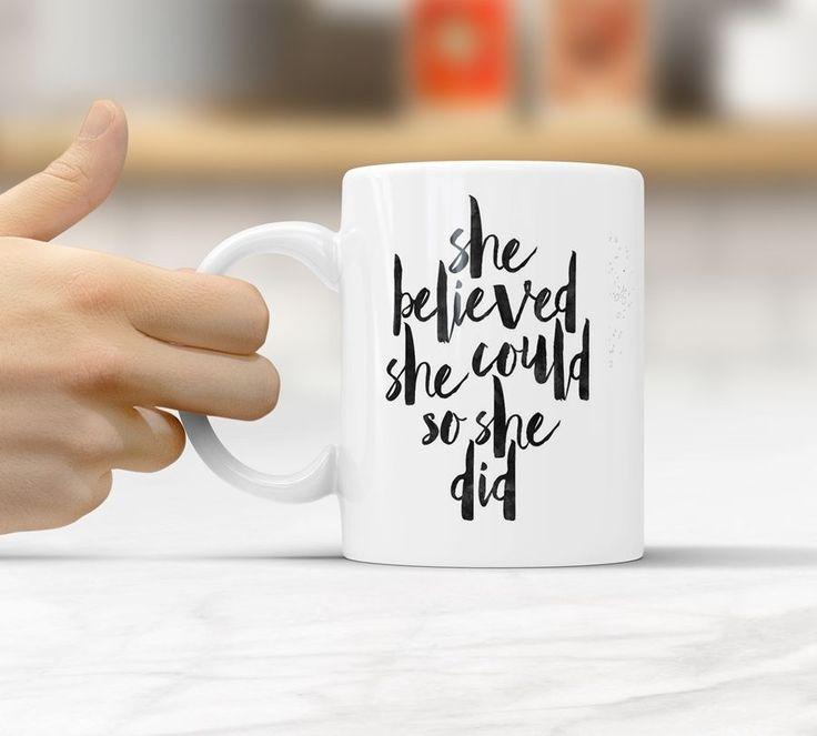 She believed she could so she did Sayings Funny Gift Coffee Mug Tea Cup B589 #Handmade