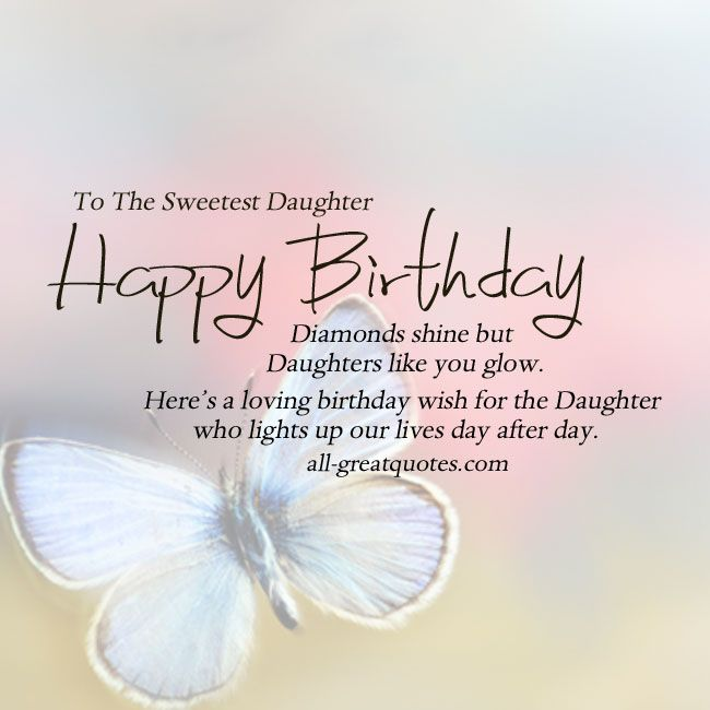Best 25 Happy birthday daughter ideas – Birthday Daughter Card