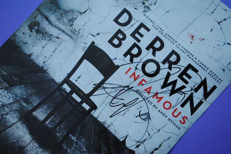 Item 023 - Derren Brown (Twitter: @Derren Brown) Signed A5 'Infamous' Tour Flyer. Donated by twitter follower @Chantelle Brown (Chanetelle Jackson) - GR8 item, can you predict how much this will raise? :)