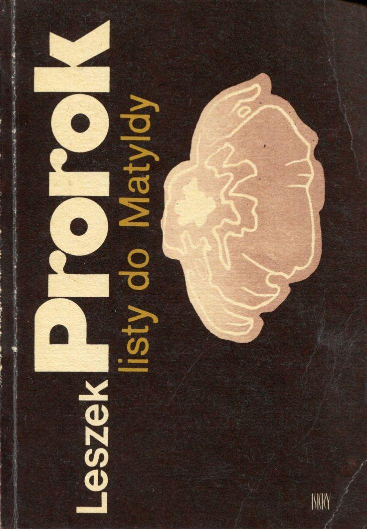 """""""Listy do Matyldy"""" Leszek Prorok Cover by Kazimierz Hałajkiewicz Published by Wydawnictwo Iskry 1979"""