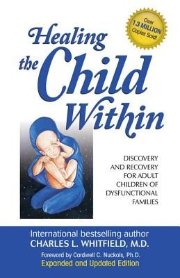 Healing the Child WithinClassic Book, Charli Whitfield, Excel Reading, Breakthrough Concept, Adult Children, Book Ebook, Child Within That, Enjoy Reading, All In 1987