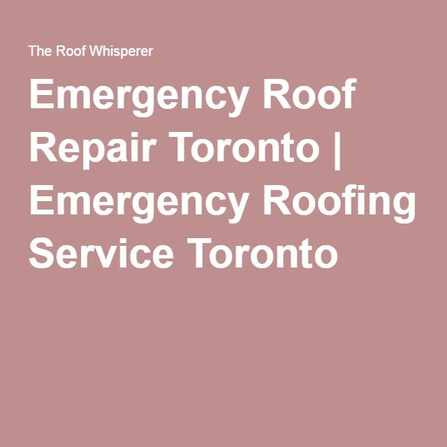 Emergency Roof Repair Toronto   Emergency Roofing Service Toronto