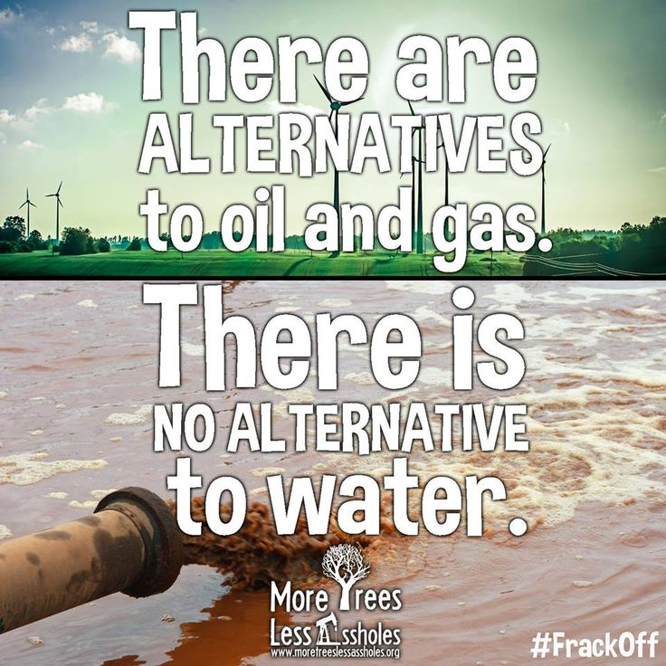 100% TRUTH: There is no alternative to Water! BAN FRACKING COMPLETELY, EVERYWHERE, NOW!!!
