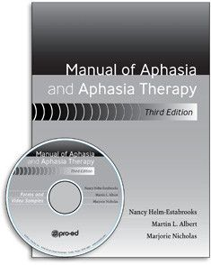 PRO-ED 13977 Manual of Aphasia and Aphasia Therapy–Third Edition