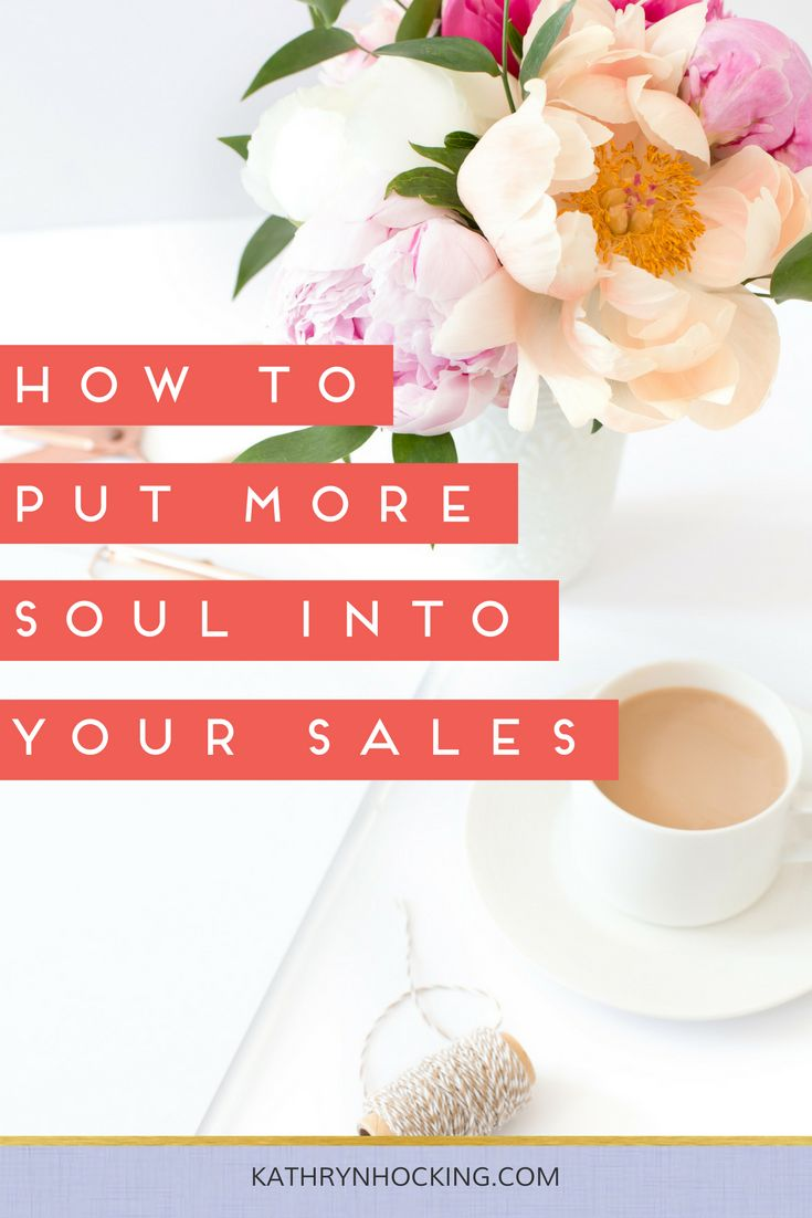 How to practice soulful sales - Kathryn Hocking