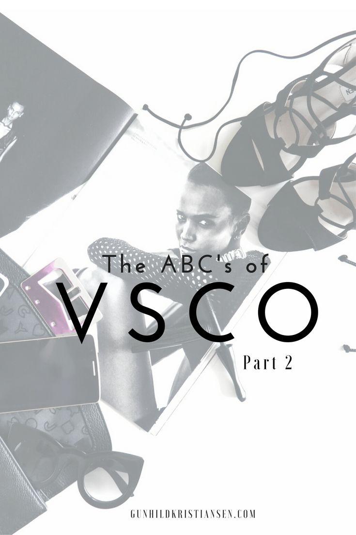 The Abc's of VSCO