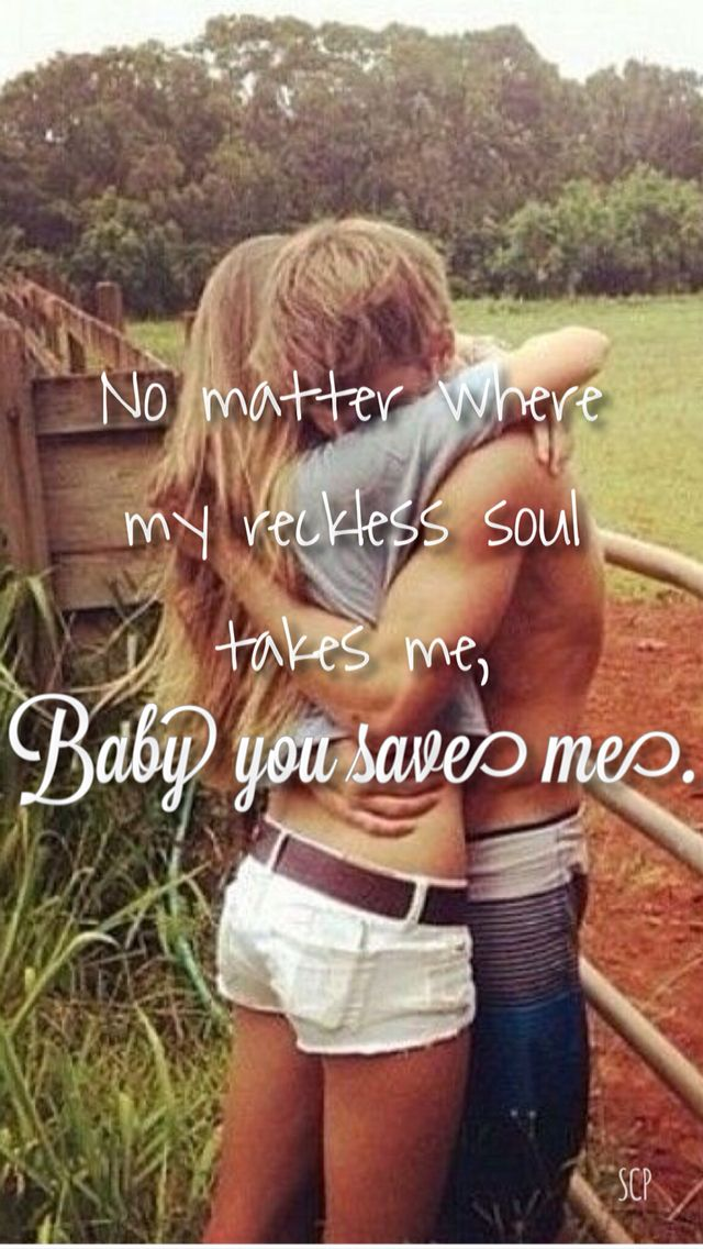 You Save Me - Kenny Chesney lyrics country quotes country sayings country music